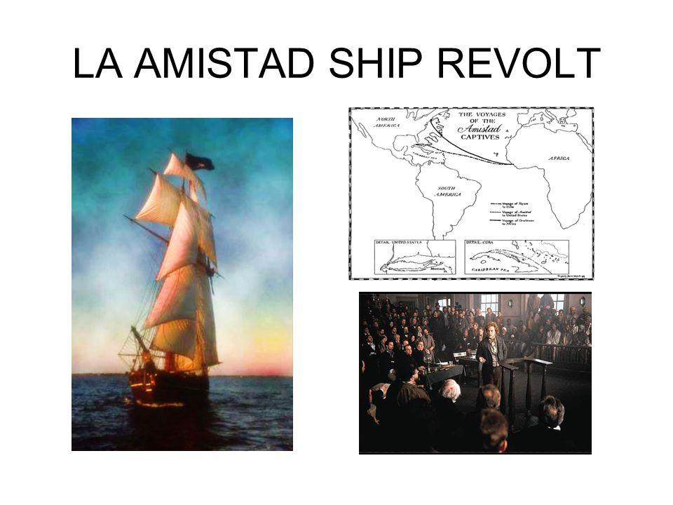 LA AMISTAD SHIP REVOLT