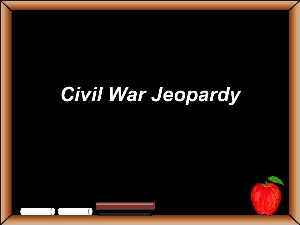 StudentsTeachers Game Board Identify the first battle of the Civil War.