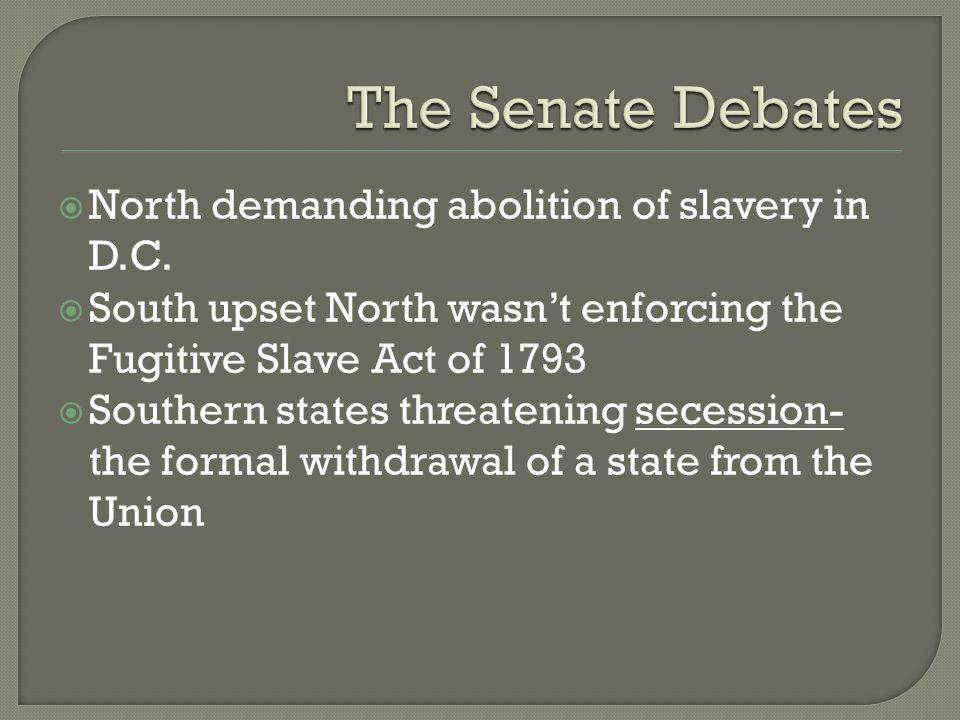  North demanding abolition of slavery in D.C.