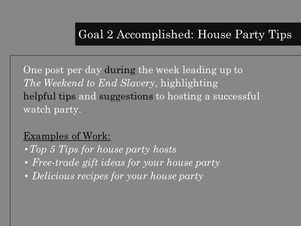 One post per day during the week leading up to The Weekend to End Slavery, highlighting helpful tips and suggestions to hosting a successful watch party.
