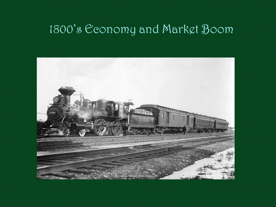 1800's Economy and Market Boom