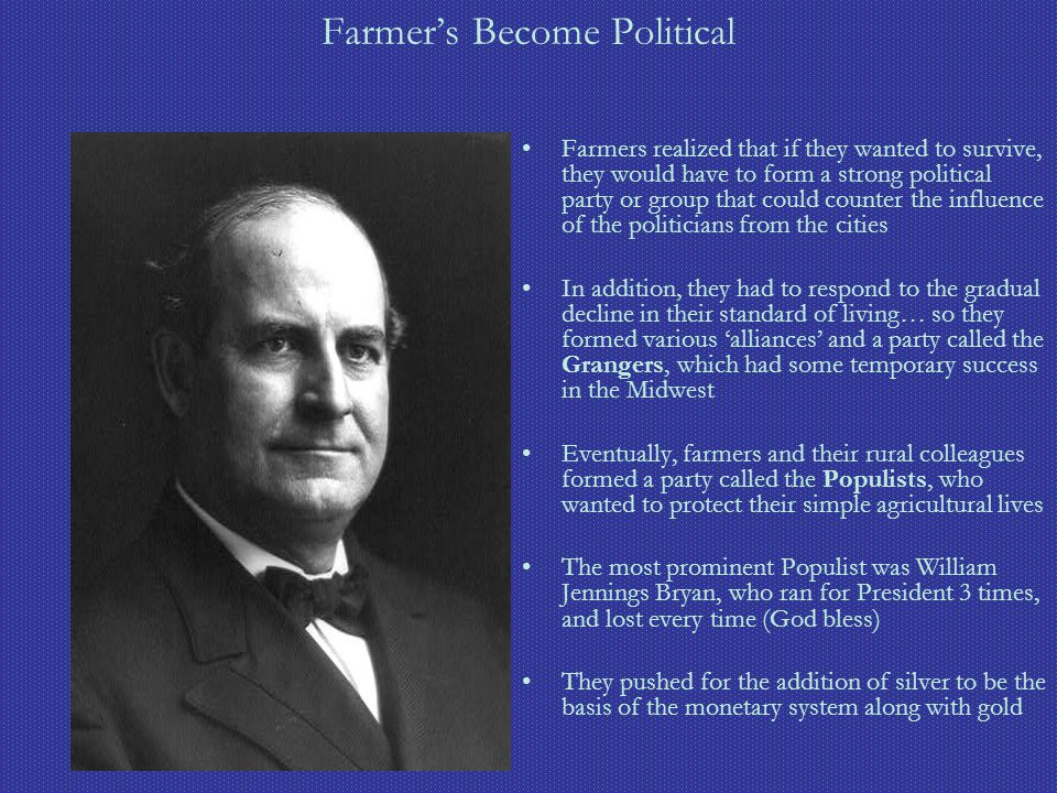 Farmer's Become Political Farmers realized that if they wanted to survive, they would have to form a strong political party or group that could counte