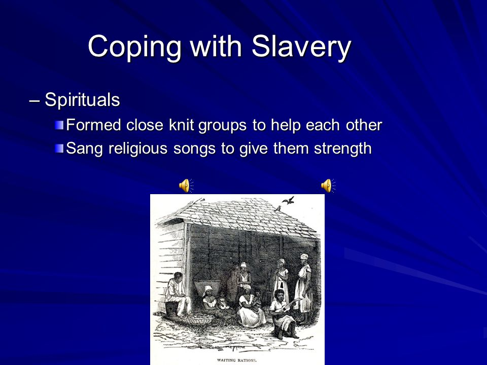 Lesson 2. Africans in Slavery and Freedom Life Under Slavery –S–S–S–Slave Codes Laws for slaves –S–S–S–Slaves could not leave owners' land –C–C–C–Coul