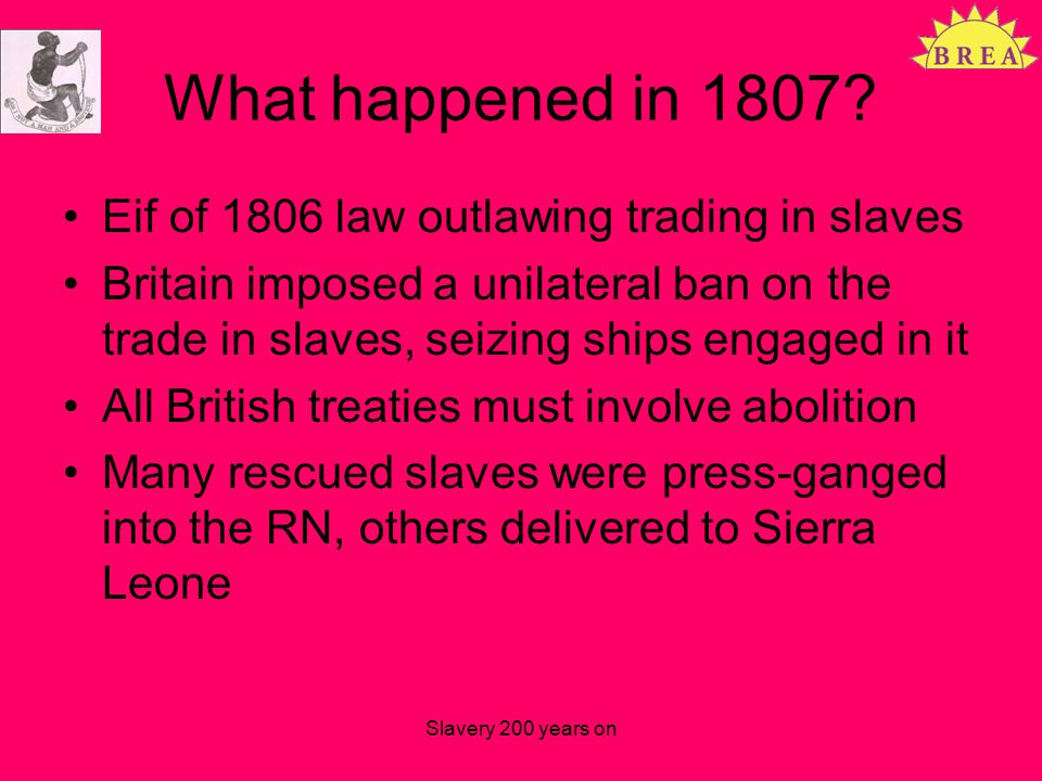 What happened in 1807.