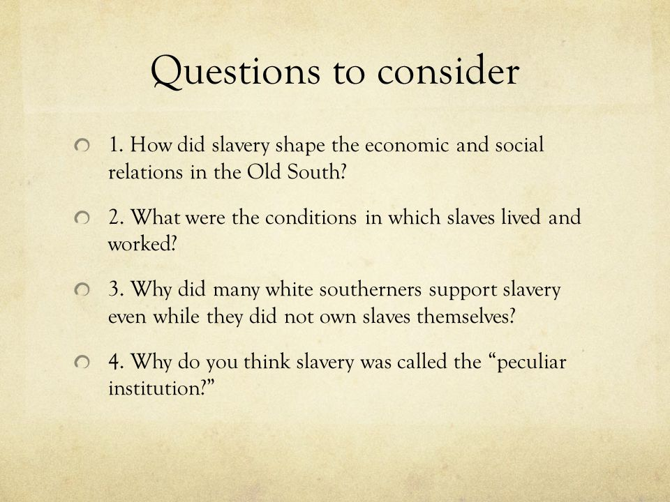 What were the conditions in which slaves lived and worked.