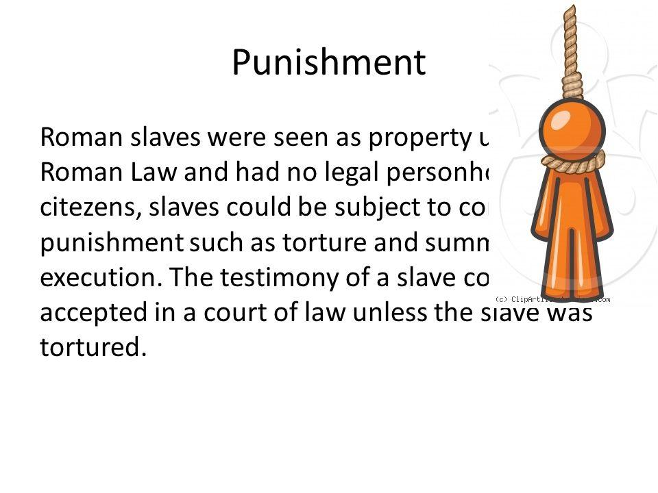 Roman Slavery I'ts not nice business!
