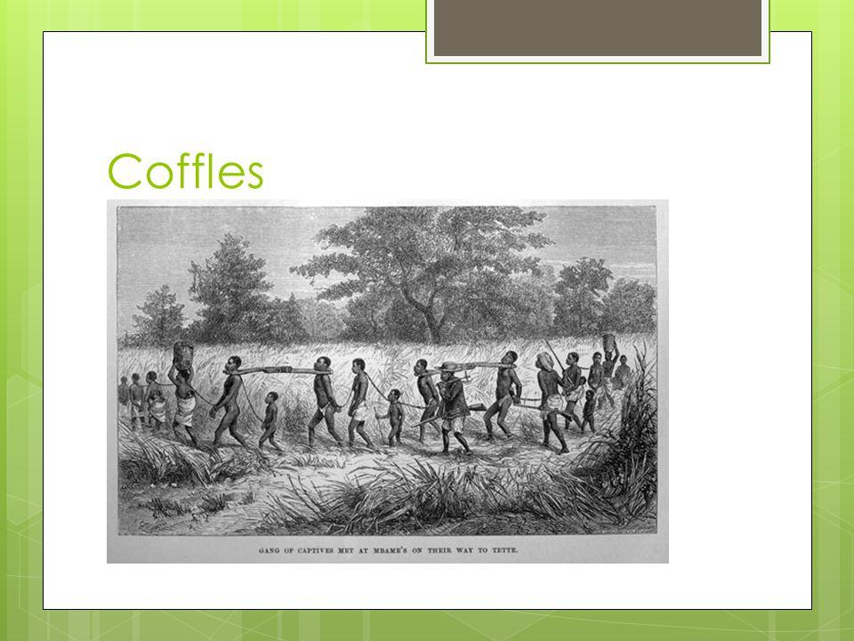 Coffles