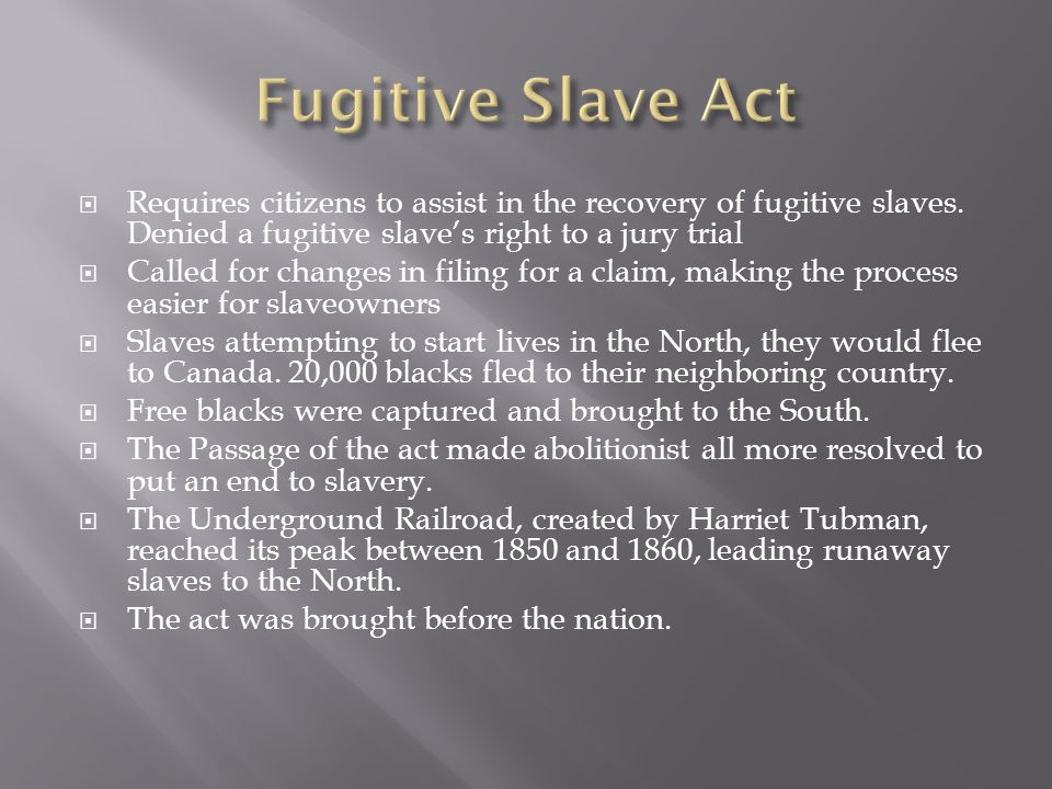 Requires citizens to assist in the recovery of fugitive slaves.