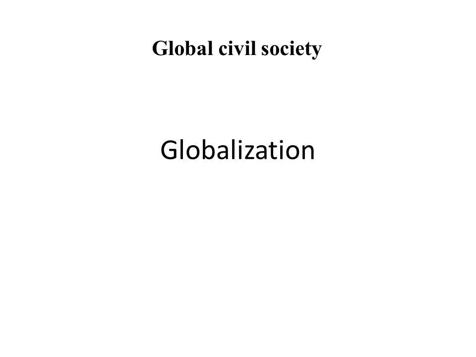 Global civil society Globalization