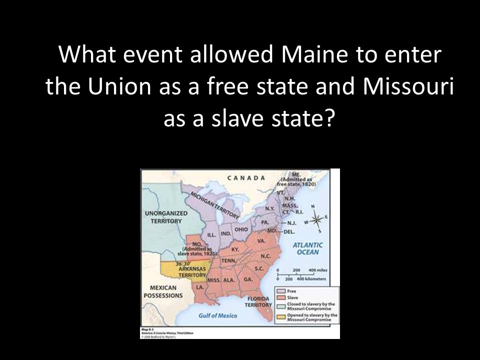 What event allowed Maine to enter the Union as a free state and Missouri as a slave state?