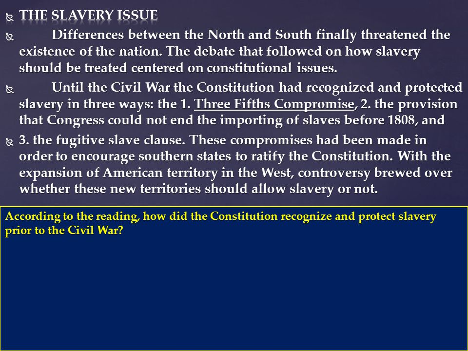 According to the reading, how did the Constitution recognize and protect slavery prior to the Civil War?