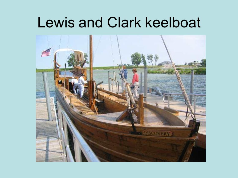 Lewis and Clark keelboat