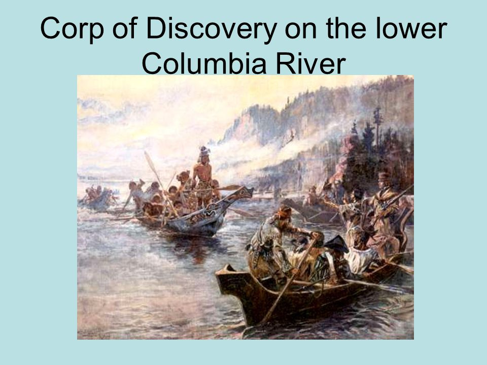 Corp of Discovery on the lower Columbia River