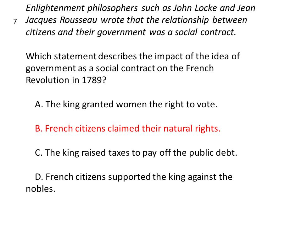 Enlightenment philosophers such as John Locke and Jean Jacques Rousseau wrote that the relationship between citizens and their government was a social