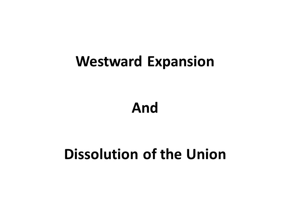 The expansion of the United States to the Pacific was a process involving many overlapping and diverse frontiers—of cultures, peoples, and even animals and disease….Ominously, the acquisition of new lands also reopened the debate over slavery and the Union. 2
