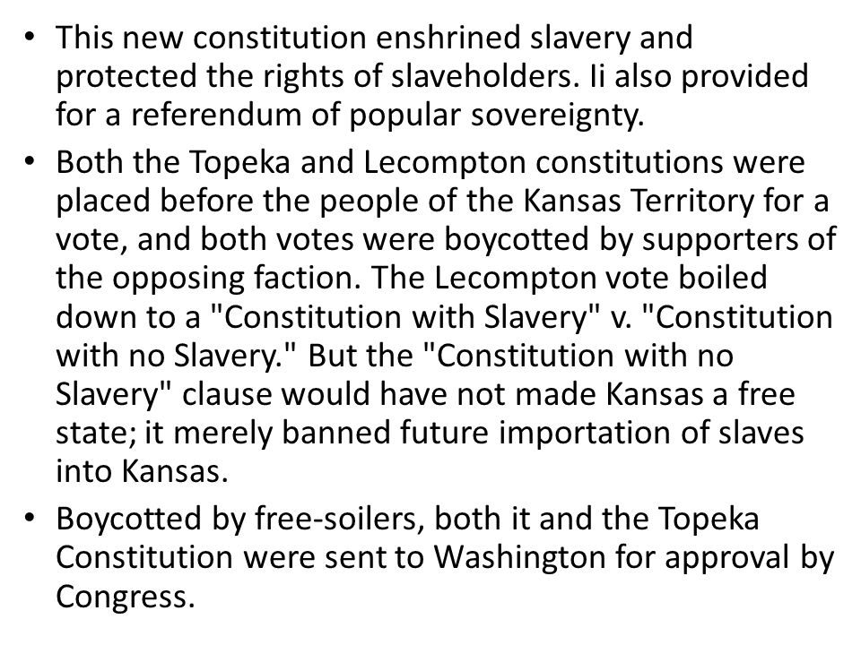 This new constitution enshrined slavery and protected the rights of slaveholders.