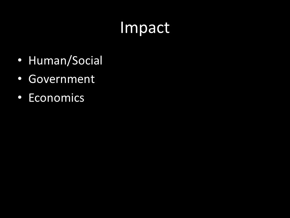 Impact Human/Social Government Economics