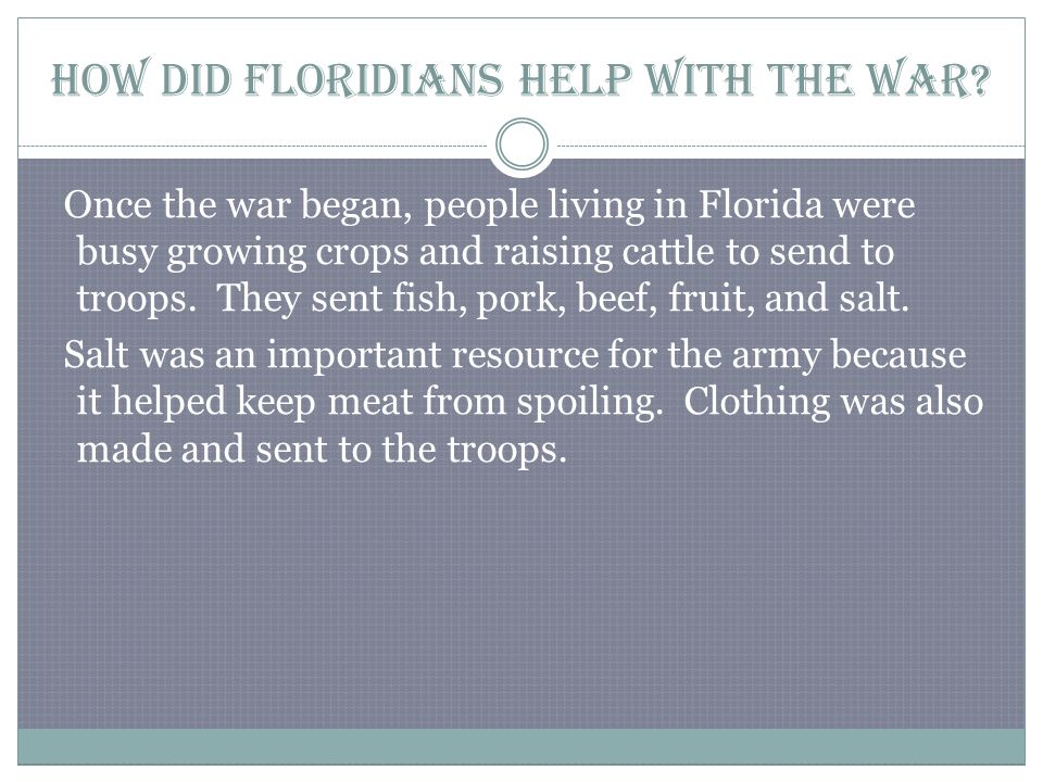 How did Floridians help with the war.