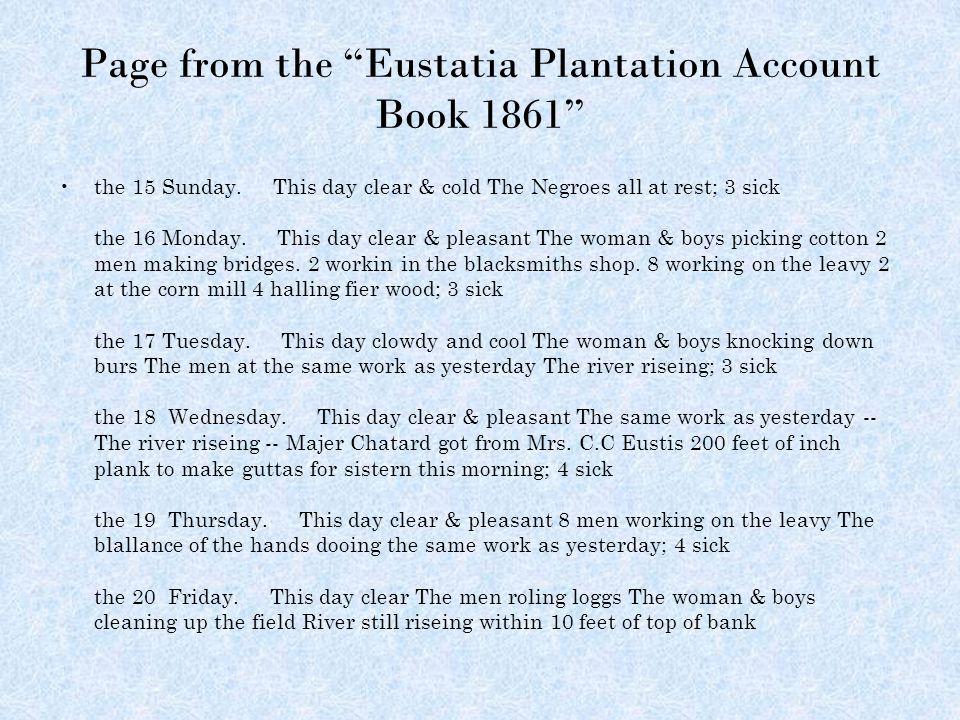 Page from the Eustatia Plantation Account Book 1861 the 15 Sunday.