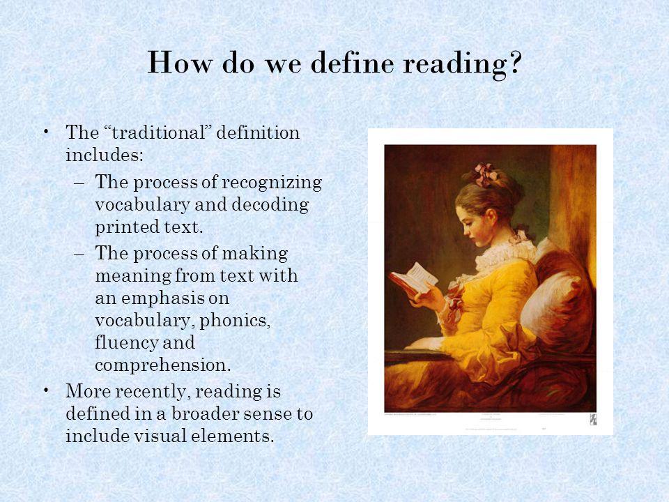 How do we define reading.