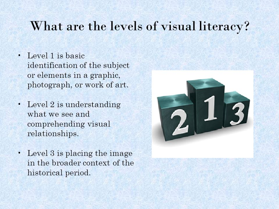 What are the levels of visual literacy.