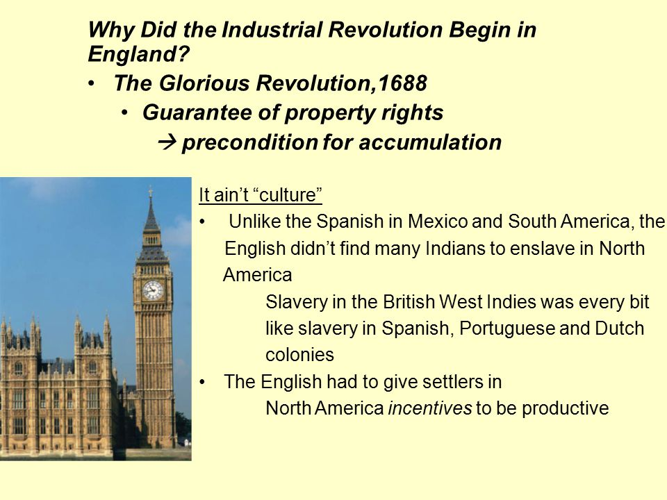 Why Did the Industrial Revolution Begin in England.
