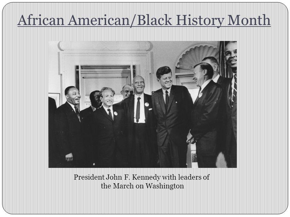 African American/Black History Month President John F.