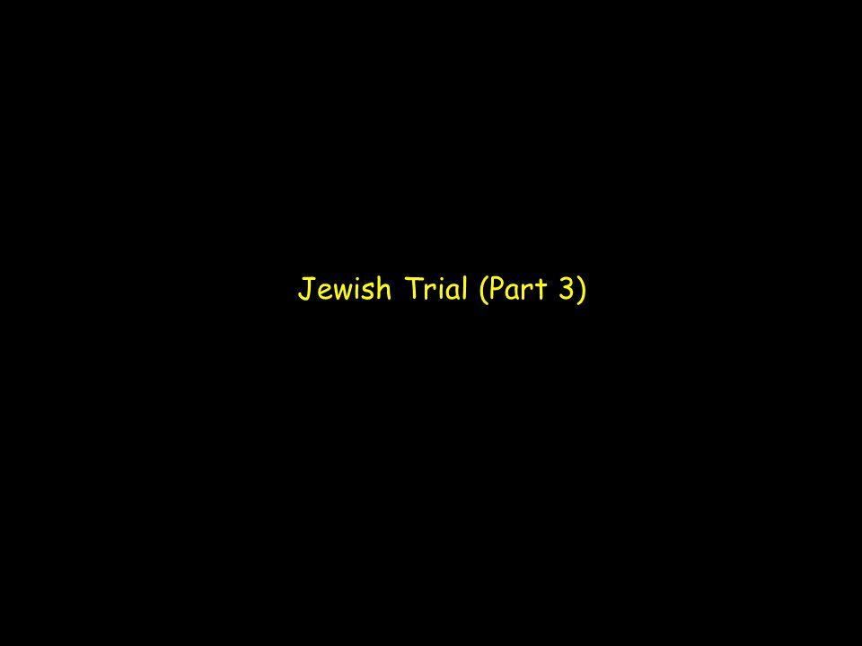 Jewish Trial (Part 3)