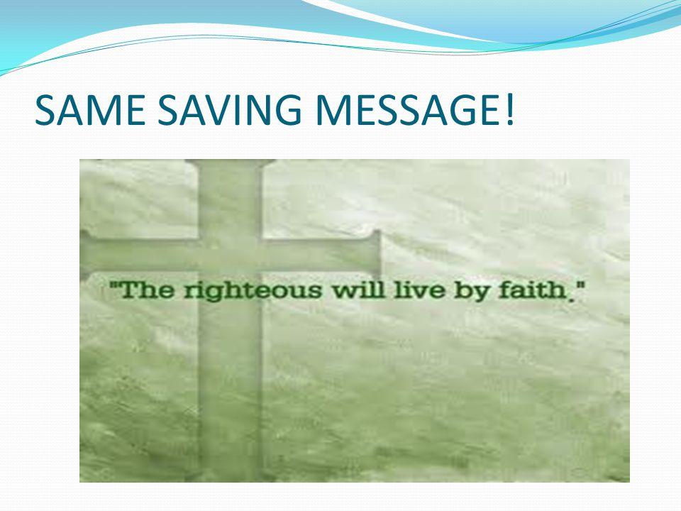 SAME SAVING MESSAGE!
