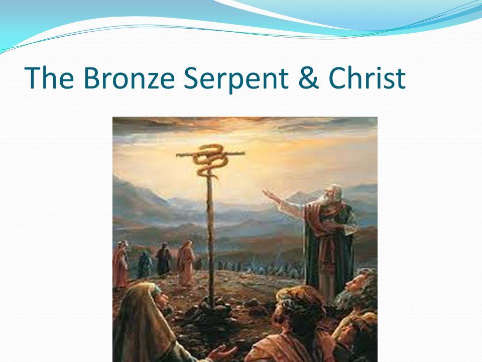 The Bronze Serpent & Christ