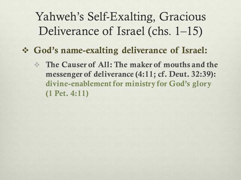  The Causer of All: The controller of hearts and the hardening of Pharaoh (4:21 with 5:1–2; 7:3–5 with 7:13): Conversion and holiness fully dependent on God.