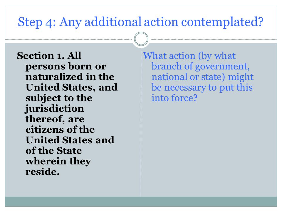 Step 4: Any additional action contemplated. Section 1.