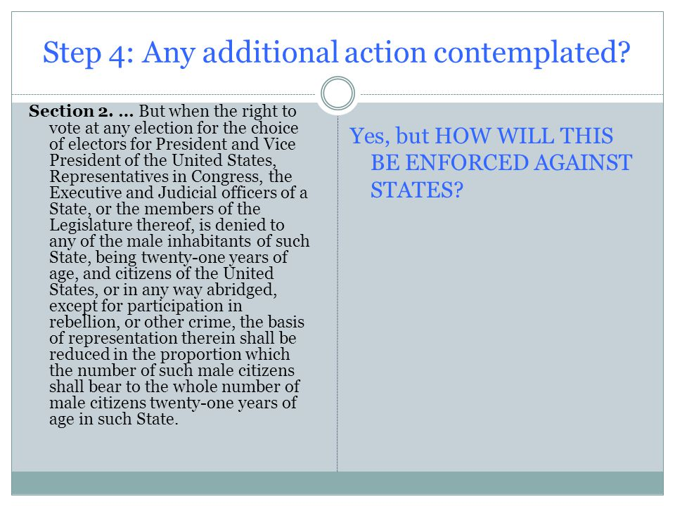 Step 4: Any additional action contemplated. Section 2.
