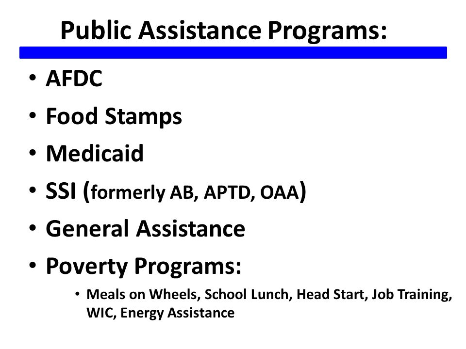 Family Programs: Family Allowance Strict Child Support enforcement Paid Family Leave Subsidized Child Care