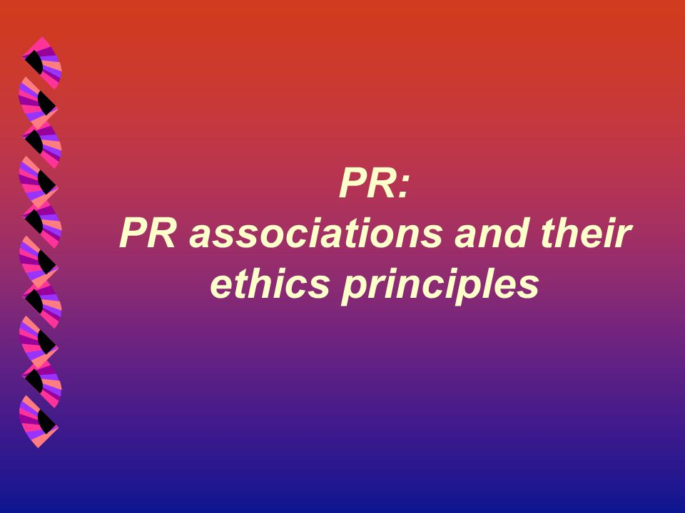 PR: PR associations and their ethics principles