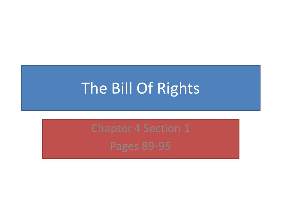 Bill of Rights While writing the constitution congress discussed more that 100 proposals for amendments 12 were presented to the states 10 were passed These first 10 amendments are known as the Bill of Rights- First 10 amendments to the constitution
