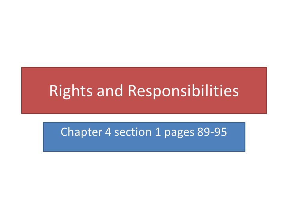 Guaranteeing Others Rights Chapter 4 section 2 pages 96-99