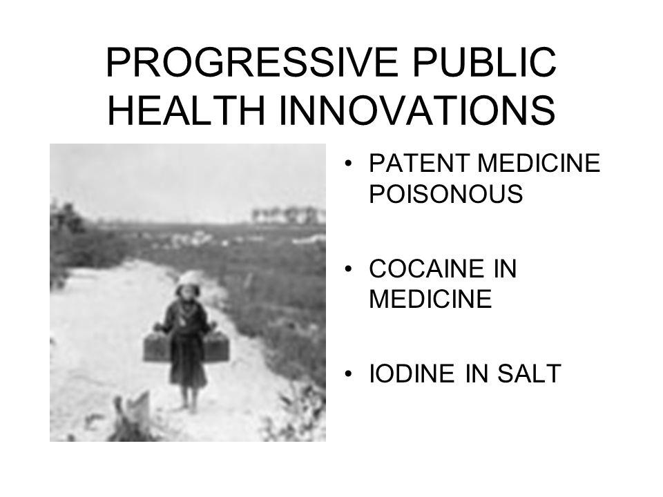 PROGRESSIVE PUBLIC HEALTH INNOVATIONS PATENT MEDICINE POISONOUS COCAINE IN MEDICINE IODINE IN SALT