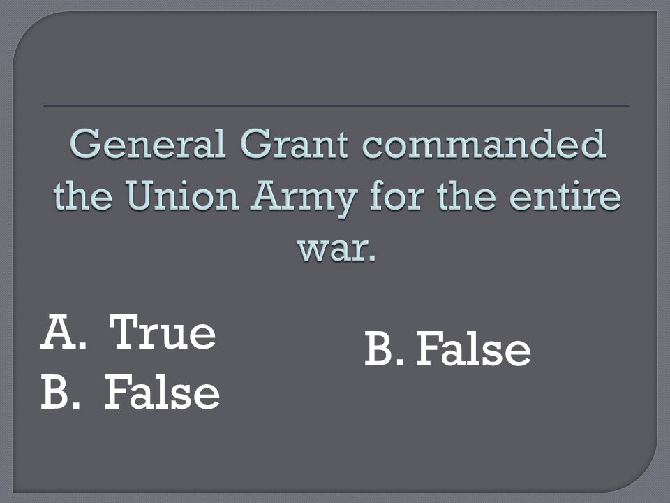 A. True B. False