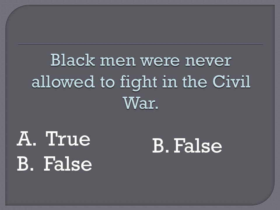 B. False