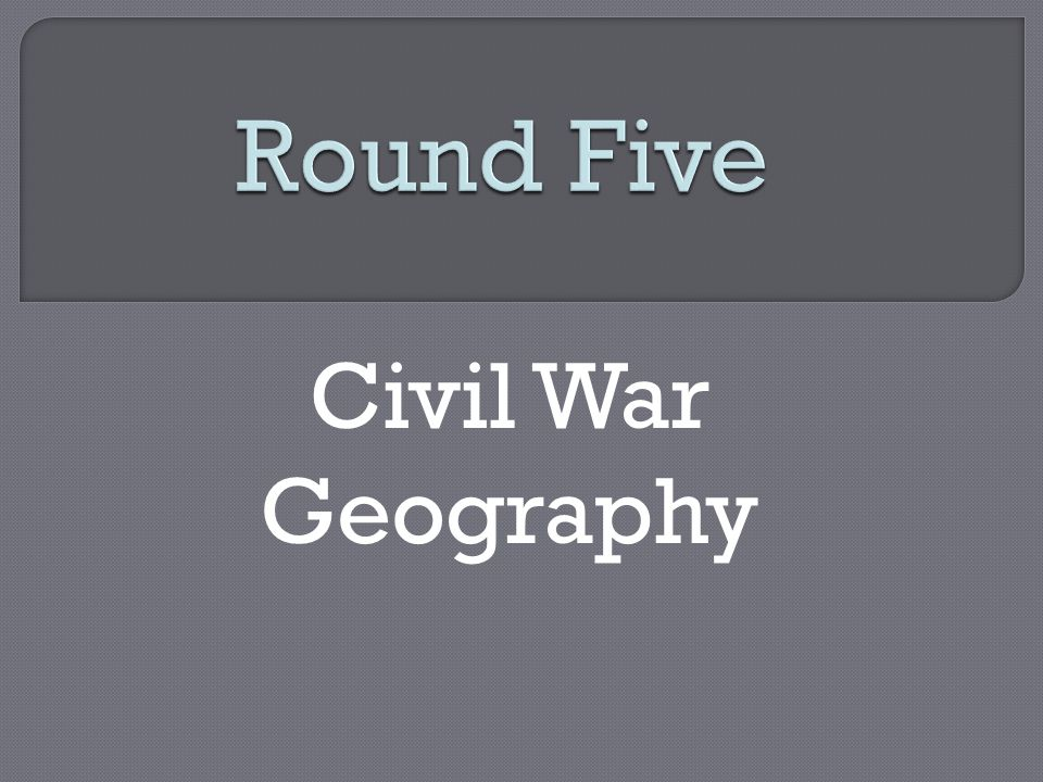 Civil War Geography