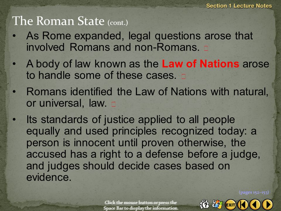 Click the mouse button or press the Space Bar to display the information. As Rome expanded, legal questions arose that involved Romans and non-Romans.