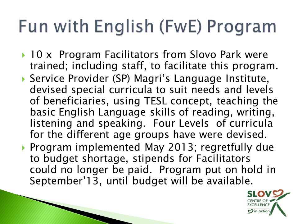  10 x Program Facilitators from Slovo Park were trained; including staff, to facilitate this program.