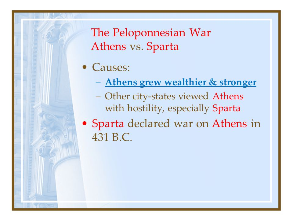 The Peloponnesian War Athens vs.