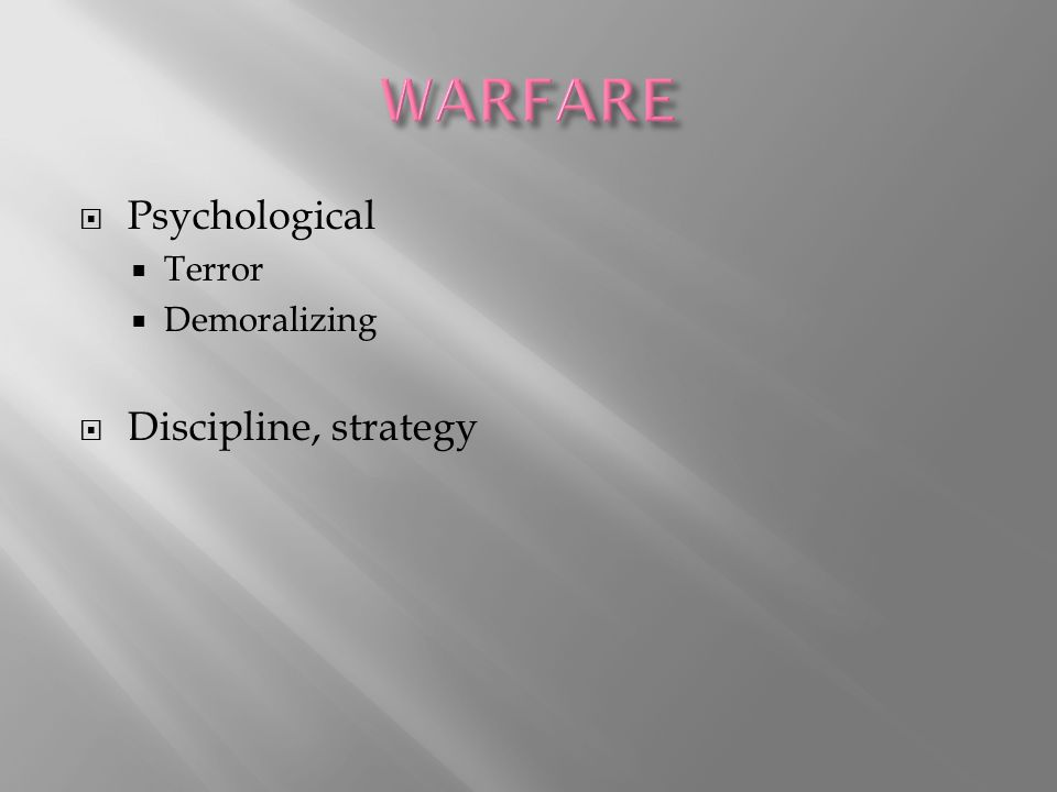  Psychological  Terror  Demoralizing  Discipline, strategy