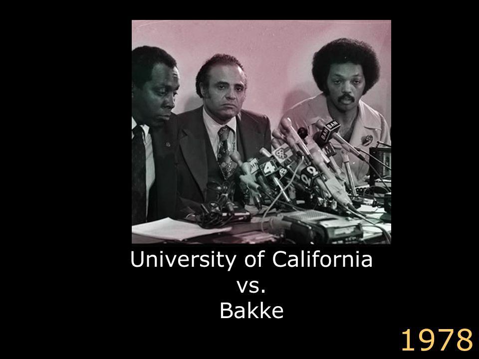 University of California vs. Bakke 1978