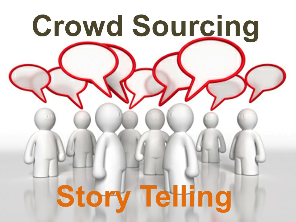 Crowd Sourcing Story Telling
