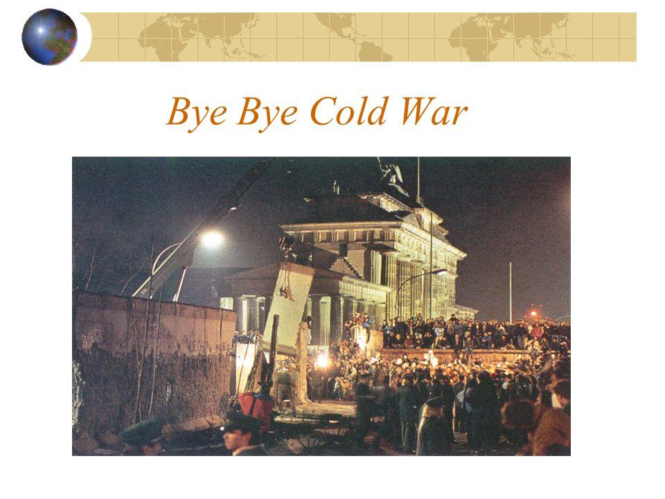 Bye Bye Cold War