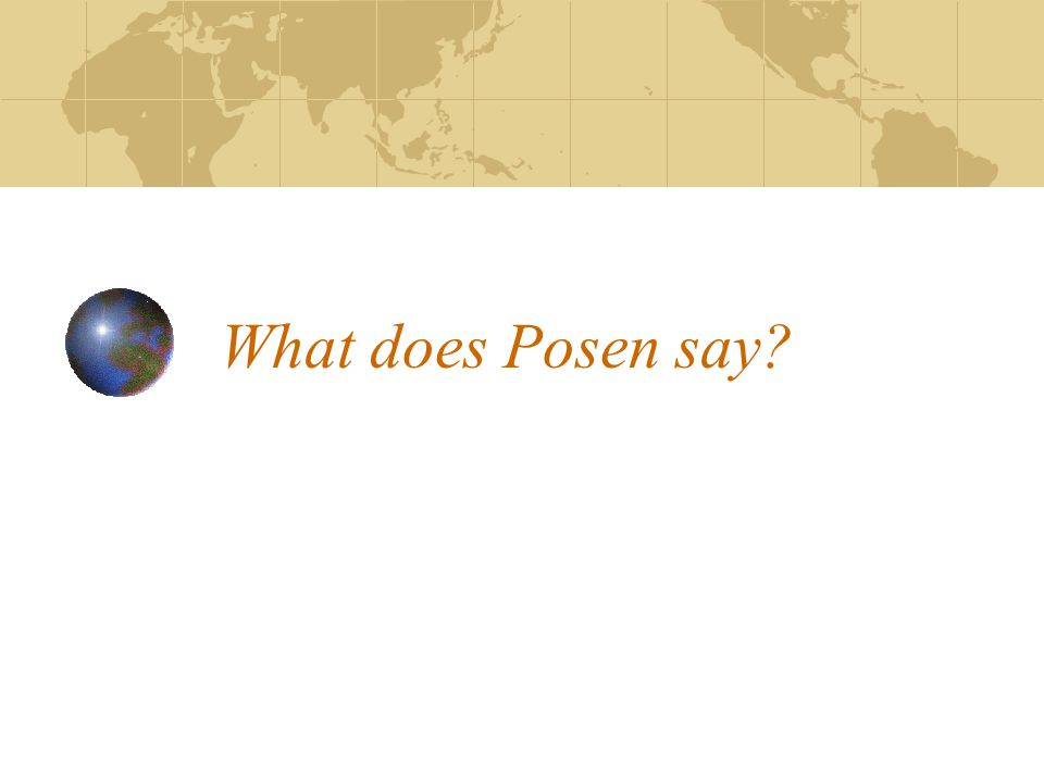 What does Posen say?