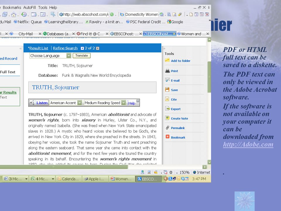 EBSCOHOST Premier PDF or HTML full text can be saved to a diskette.